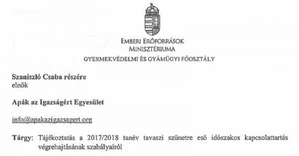 Az EMMI tájékoztatója a 2017/2018 tanév tavaszi szünetre eső ideiglenes kapcsolattartás végrehajtásának szabályairól