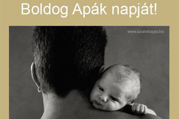 Boldog – gyerekzsivajos – Apák Napját kíván az Apák az Igazságért Egyesület